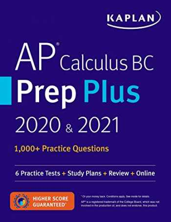 9781506261027-1506261027-AP Calculus BC Prep Plus 2020 & 2021: 6 Practice Tests + Study Plans + Review + Online (Kaplan Test Prep)