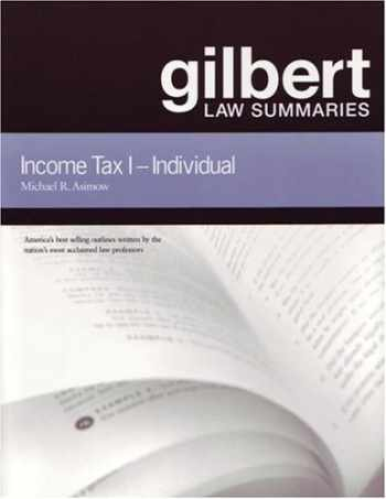 9780314143433-0314143432-Gilbert Law Summaries: Income Tax I: Individual