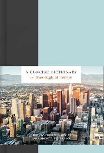 9781535982238-1535982233-A Concise Dictionary of Theological Terms
