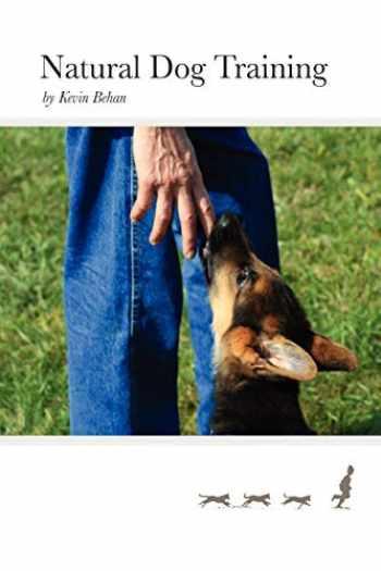 9780578013633-0578013630-Natural Dog Training
