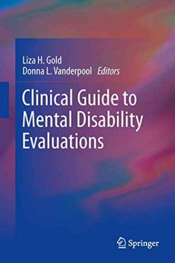 9781461454465-1461454468-Clinical Guide to Mental Disability Evaluations