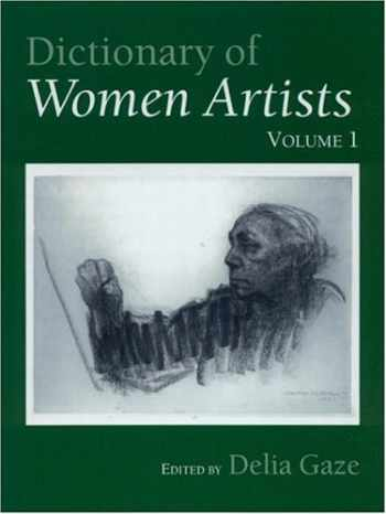 9781884964213-1884964214-Dictionary of Women Artists (Two Volume Set)