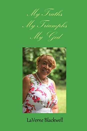 9781733812061-1733812067-My Truths, My Triumphs, My God