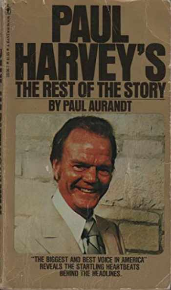 9780553121360-0553121367-Paul Harvey's The Rest of the Story