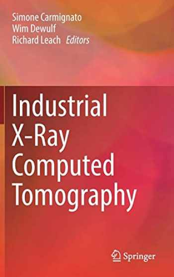 9783319595719-3319595717-Industrial X-Ray Computed Tomography
