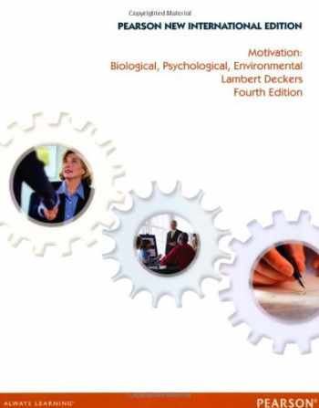 9781292027999-1292027991-Motivation: Biological, Psychological, and Environmental, New International Edition, 4e