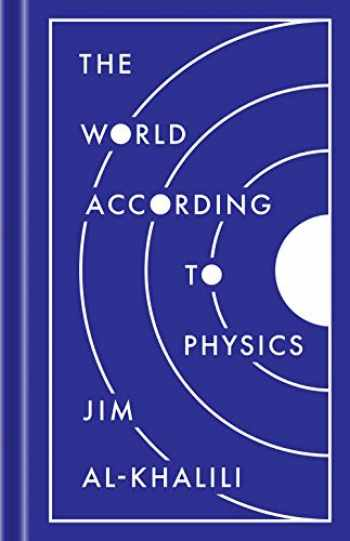 9780691182308-0691182302-The World According to Physics