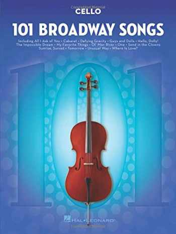 9781495052552-1495052559-101 Broadway Songs for Cello
