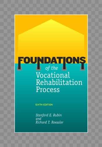 9781416402510-1416402519-Foundations of the Vocational Rehabilitation Process
