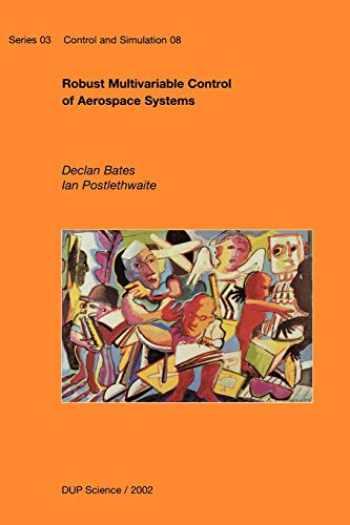9789040723179-9040723176-Robust Multivariable Control of Aerospace Systems (Control and Simulation)