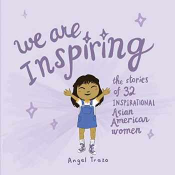 9781543974164-1543974163-We Are Inspiring: The Stories of 32 Inspirational Asian American Women (1)
