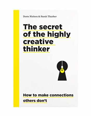 9789063695323-9063695322-The Secret of the Highly Creative Thinker: How to Make Connections Others Don't