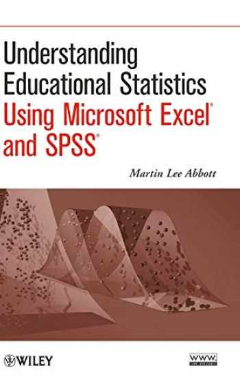 9780470889459-0470889454-Understanding Educational Statistics Using Microsoft Excel and SPSS