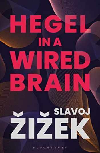 9781350124417-1350124419-Hegel in A Wired Brain