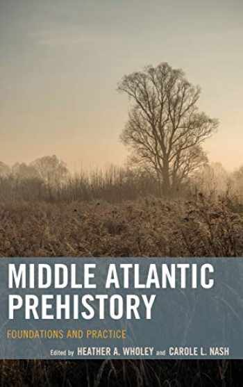 9781442228757-144222875X-Middle Atlantic Prehistory: Foundations and Practice