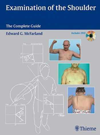 9781588903716-1588903710-Examination of the Shoulder (The Complete Guide)