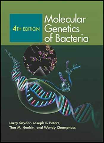 9781555816278-1555816274-Molecular Genetics of Bacteria, 4th Edition (ASM Books)