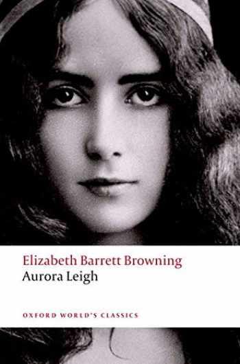 9780199552337-0199552339-Aurora Leigh (Oxford World's Classics)