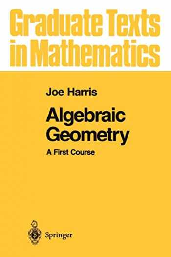 9781441930996-144193099X-Algebraic Geometry: A First Course (Graduate Texts in Mathematics (133))