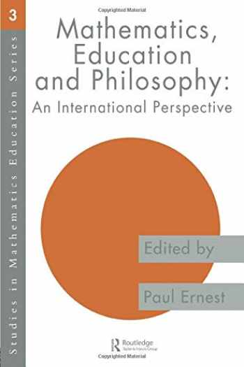 9780750705691-0750705698-Mathematics Education and Philosophy: An International Perspective (Studies in Mathematics Education)