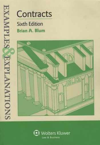 9781454815471-1454815477-Examples & Explanations: Contracts, Sixth Edition