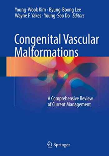 9783662467084-3662467089-Congenital Vascular Malformations: A Comprehensive Review of Current Management