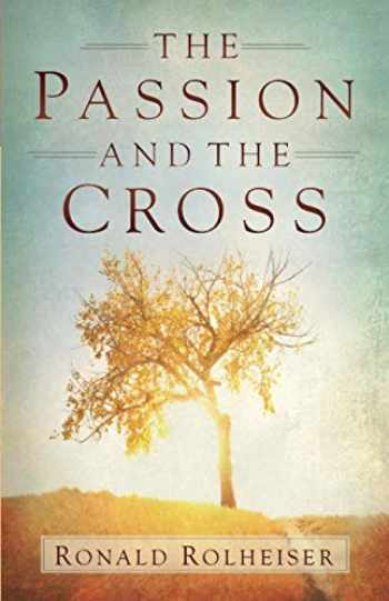 9781616368128-1616368128-The Passion and the Cross