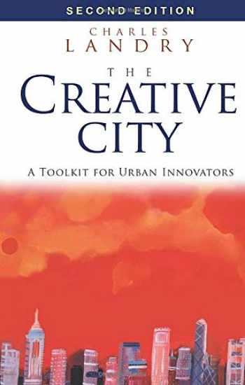 9781844075980-1844075982-The Creative City: A Toolkit for Urban Innovators