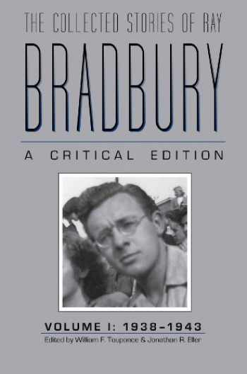 9781606350713-1606350714-The Collected Stories of Ray Bradbury: A Critical Edition, 1938-1943
