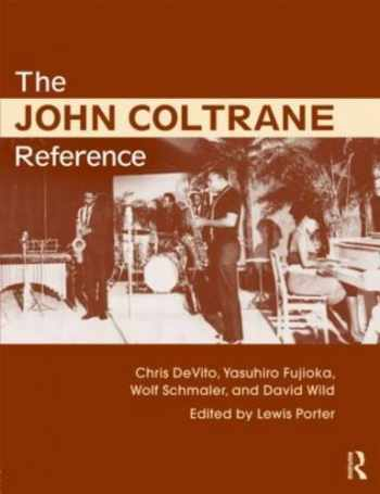 9780415634632-0415634636-The John Coltrane Reference