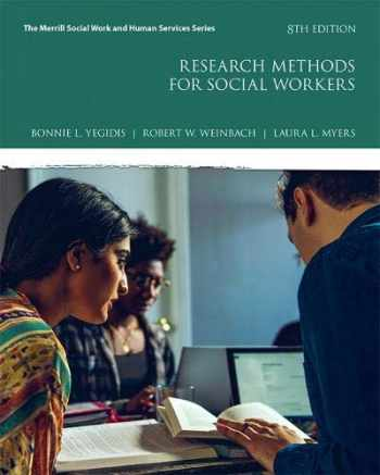 9780134512563-0134512561-Research Methods for Social Workers (8th Edition) (Merrill Social Work and Human Services)