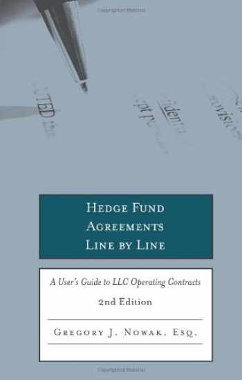 9780314909534-0314909532-Hedge Fund Agreements Line by Line, 2nd Edition: A User's Guide to LLC Operating Contracts