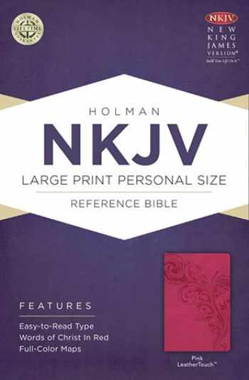 9781433613029-1433613026-NKJV Large Print Personal Size Reference Bible, Pink LeatherTouch