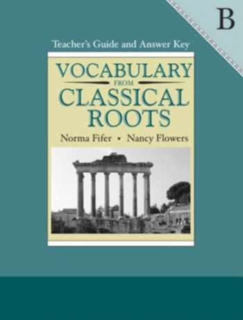 9780838808610-0838808611-Vocabulary from Classical Roots B. Teacher's Guide and Answer Key.