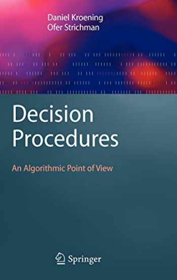 9783540741046-3540741046-Decision Procedures: An Algorithmic Point of View (Texts in Theoretical Computer Science. An EATCS Series)