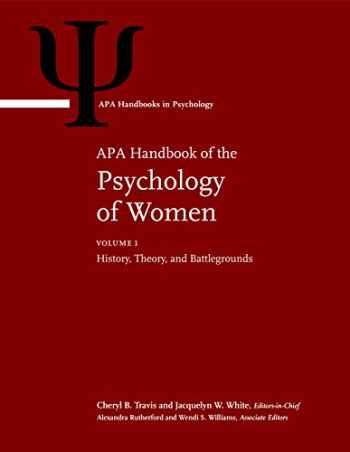 9781433827921-1433827921-APA Handbook of the Psychology of Women: Volume 1: History, Theory, and Battlegrounds; Volume 2: Perspectives on Women's Private and Public Lives (APA Handbooks in Psychology®)