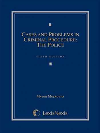 9781630430511-163043051X-Cases and Problems in Criminal Procedure: The Police (2014)