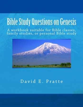 9781495397554-1495397556-Bible Study Questions on Genesis: A workbook suitable for Bible classes, family studies, or personal Bible study