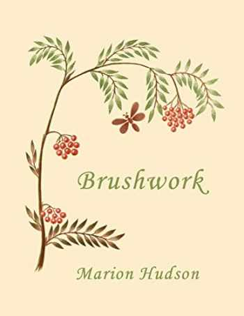9781633341098-1633341097-Brushwork: Elementary Brush-Forms (Yesterday's Classics)