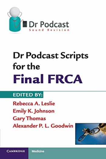 9781107401006-1107401003-Dr Podcast Scripts for the Final FRCA