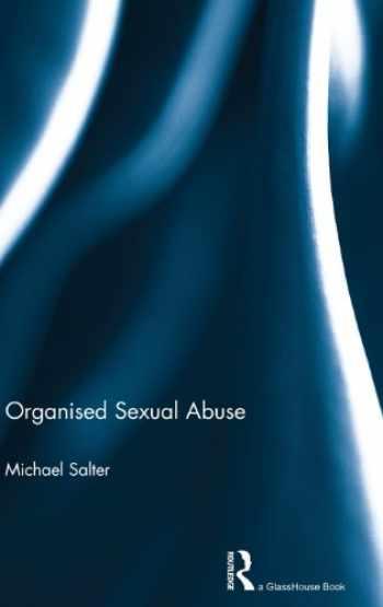 9780415689779-0415689775-Organised Sexual Abuse
