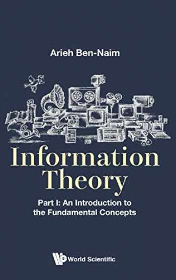 9789813208827-9813208821-Information Theory, Part I: An Introduction to the Fundamental Concepts