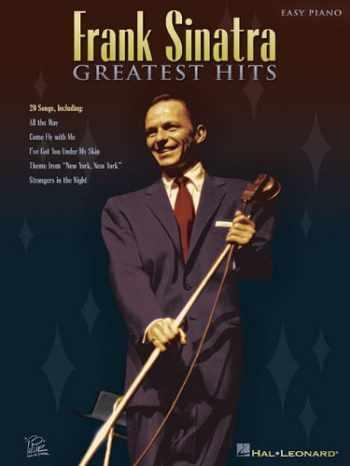 9781423404866-1423404866-Frank Sinatra - Greatest Hits (Easy Piano (Hal Leonard))