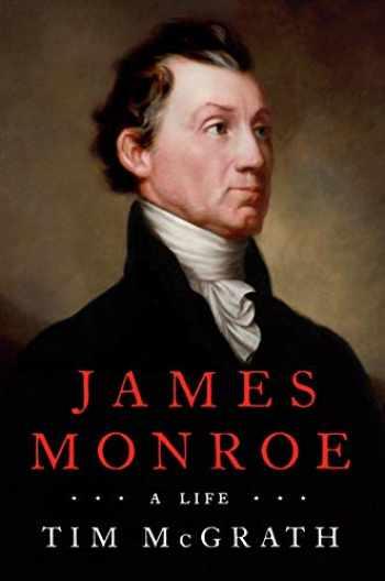 9780451477262-045147726X-James Monroe: A Life