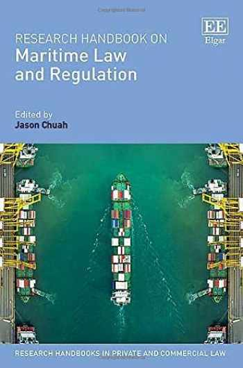 9781786438782-178643878X-Research Handbook on Maritime Law and Regulation (Research Handbooks in Private and Commercial Law)