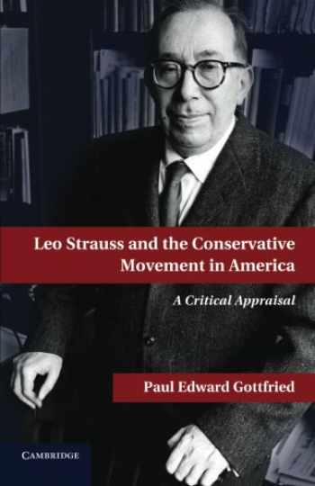9781107675711-1107675715-Leo Strauss and the Conservative Movement in America