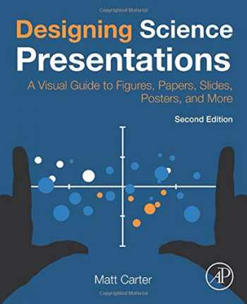 9780128153772-0128153776-Designing Science Presentations: A Visual Guide to Figures, Papers, Slides, Posters, and More