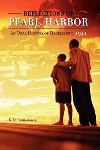9780313361791-0313361797-Reflections Of Pearl Harbor Pb