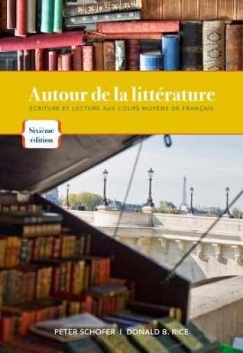 9781111835903-111183590X-Autour de La Litterature: Ecriture Et Lecture Aux Cours Moyens de Francais (French Edition)