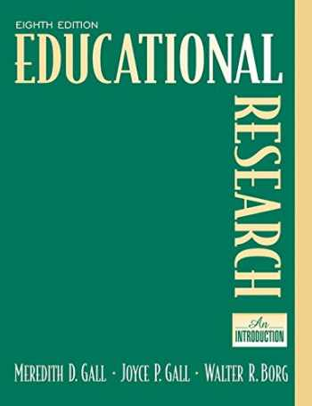 9780205488490-0205488498-Educational Research: An Introduction (8th Edition)